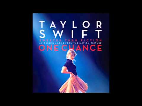 Taylor Swift -Sweeter Than Fiction (soundtrack from ONE CHANCE) AUDIO ONLY