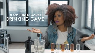 Black History Month Drinking Game