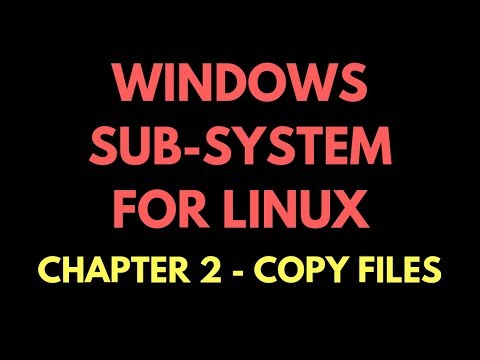 2 Ways To Copy Files From Windows 10 To Windows Sub-System For Linux