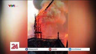 Nhà thờ Đức Bà Paris chìm trong biển lửa | VTV24