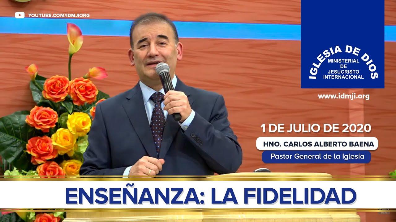 Enseñanza: La fidelidad - 1 de Julio de 2020 - Hno. Carlos Alberto Baena - IDMJI