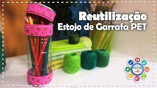 ESTOJO DE GARRAFA PET – Reutilização – Diy