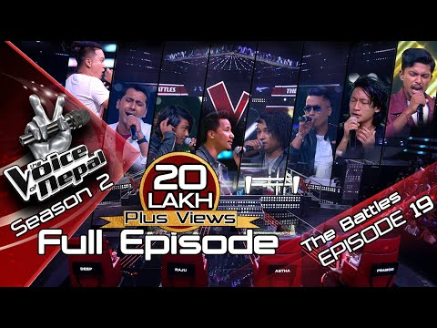 The Voice of Nepal Season 2 - 2019 - Episode 19 (The Battles)