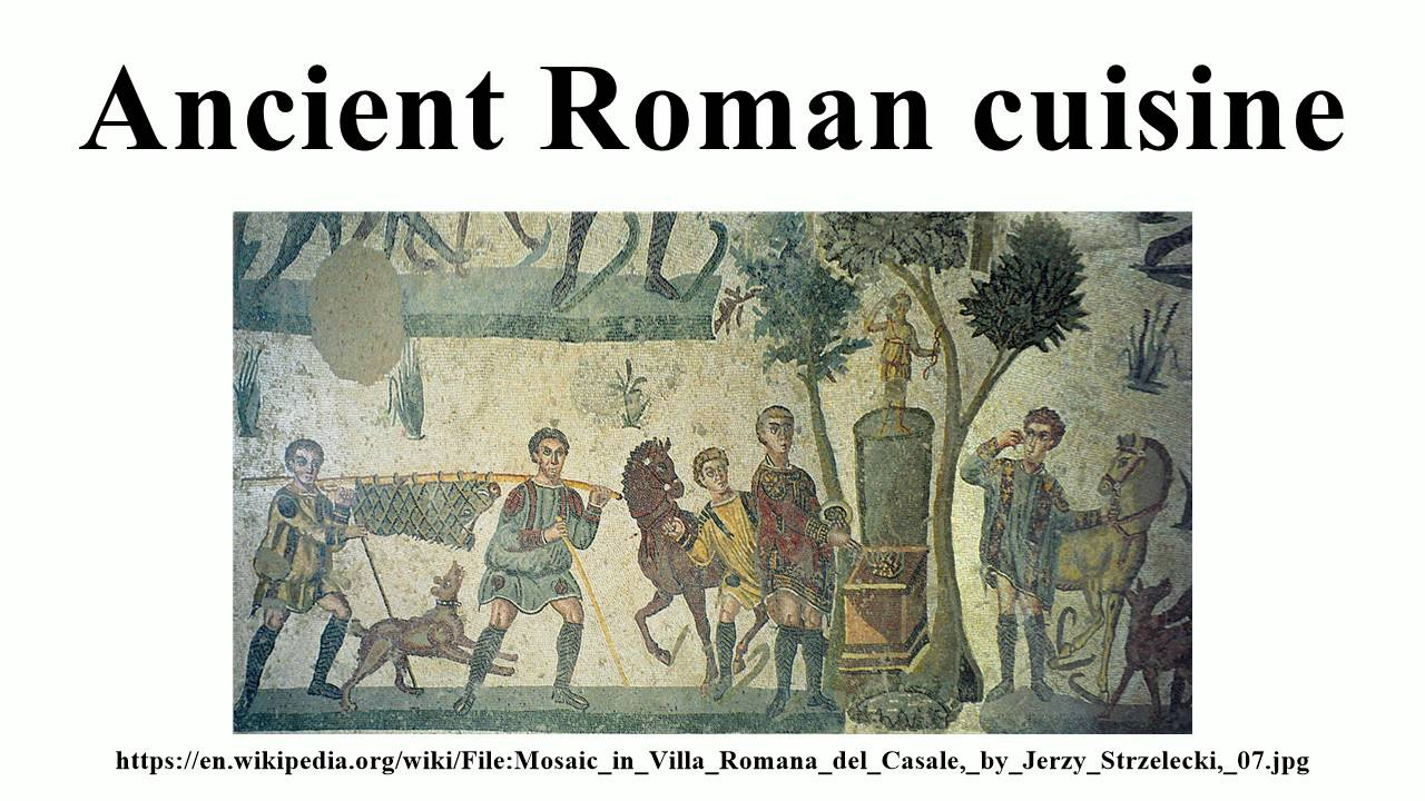 Ancient roman cuisine youtube for Ancient roman cuisine