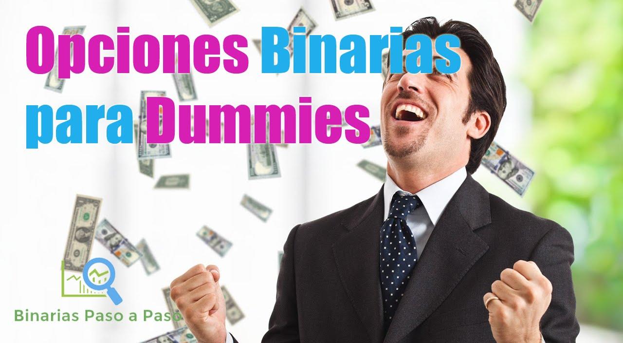 Guía para dummies de opciones binarias