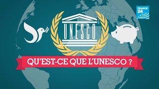 Qu'est-ce que l'UNESCO ?