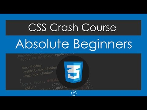 CSS Crash Course For Absolute Beginners