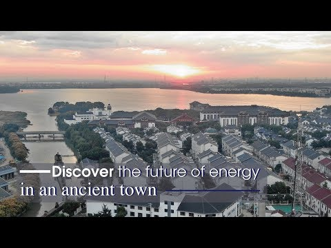 Live: Discover the future of energy in an ancient town 探访同里新能源小镇 感受未来生活