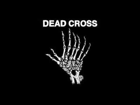 Dead Cross - Dead Cross (2018) FULL EP