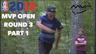 Round Three 2018 MVP Open - Front Nine MPO | McMahon, Orum, Jones, Longeill