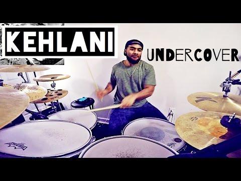 "Kehlani - ""Undercover"" Drum Cover/Live Arrangement"