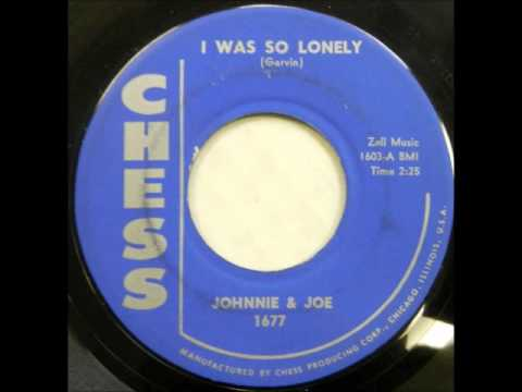 Download Johnnie & Joe - I Was So Lonely / If You Tell Me You'Re Mine - Chess 1677 - 1957