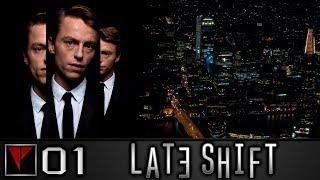 LATE SHIFT #1 - Незабываемая ночь