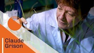 Claude Grison, chimiste | Talents CNRS