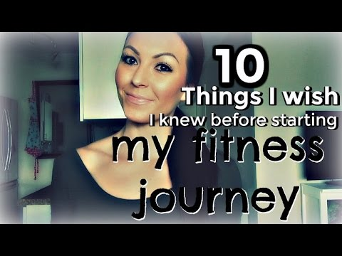 10 Things I wish I knew before starting my fitness journey