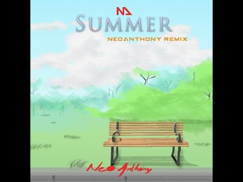 Calvin Harris - Summer (NeoAnthony Remix/Cover)