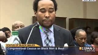 David Johns: Congressional Hearing on Status of Black Males (7.24.13)