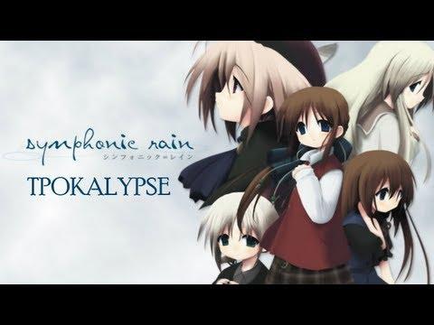 Symphonic Rain w/ Tpok [Part 7]  