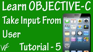 Free Objective C Programming Tutorial for Beginners 5 - Take Input From User in Objective C