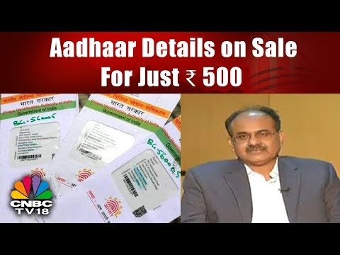 Aadhaar Details on Sale For Just  ₹ 500: Reports Tribune | THE AADHAAR ROW | CNBC TV18