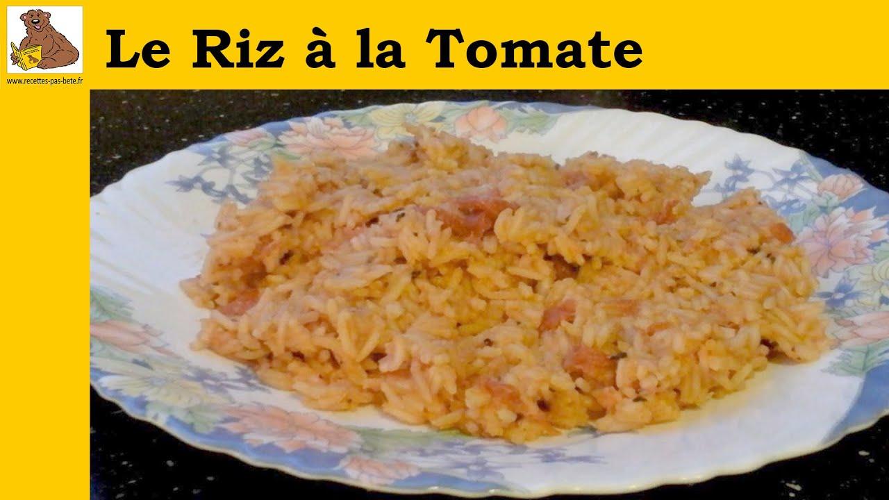 Le riz la tomate recette rapide et facile hd youtube - Comment cuisiner des flageolets ...