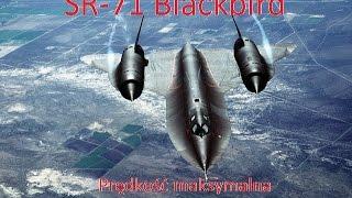 SR-71 Blackbird- Najszybszy samolot wojskowy świata