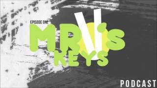Mr. V's Keys Episode 1: WTF, Divisive, Curveball