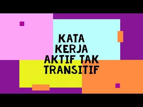 Nota Dan Contoh Kata Kerja Aktif Transitif Dan Tak Transitif Tahun 3 Youtube