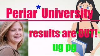 Periar University result 2018  ug pg result