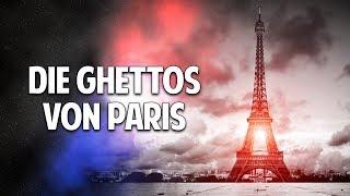 Banden, Gewalt & Drogen - Die Ghettos von Paris und was wir daraus lernen können