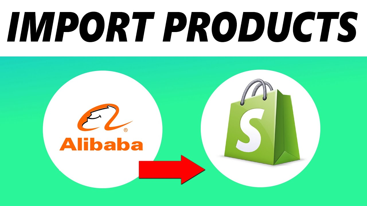 How to Add Products from Alibaba to Shopify (NEW) - YouTube