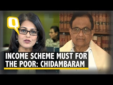 Minimum Income Guarantee a Must for the Poor: Chidambaram | The Quint