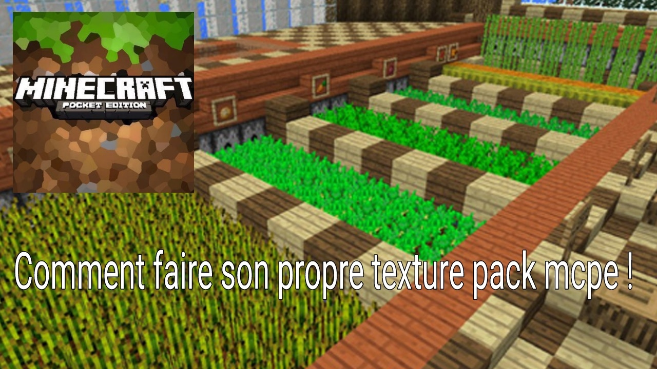 COMMENT CREER SON PROPRE TEXTURE PACK MCPE ! - YouTube