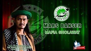 Mars BANSER VERSI  Mafia Sholawat Gus Ali Gondrong