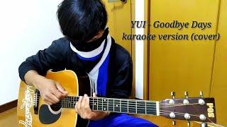 ギター弾いてみた! YUI - Goodbye Days karaoke version (cover)