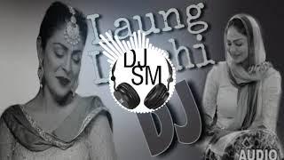 Laung_Laachi_dj(Remix) DJ SM  [Mirchifun.com]