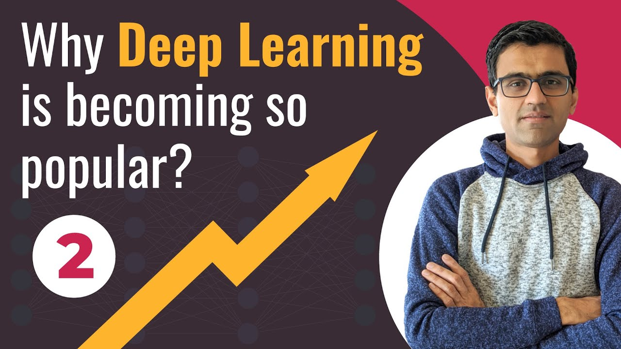 Why Deep Learning is Becoming so Popular? | Deep Learning Tutorial (TensorFlow 2.0, Keras & Python)