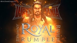WWE Royal Rumble 2016 1/24/16 Review & Results