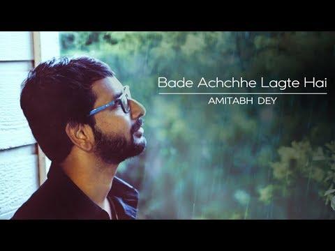 bade-achche-lagte-hain- -amit-kumar- -cover- -r.d.-burman- -amitabh-dey