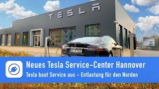 Neues Tesla Service Center Hannover eröffnet - Tesla baut Service aus