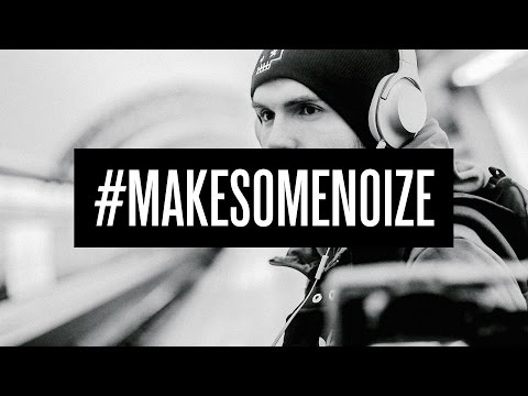 Слушать Noize MC - Make some noise