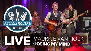 Maurice van Hoek - 'Losing My Mind' live bij Muziekcafé