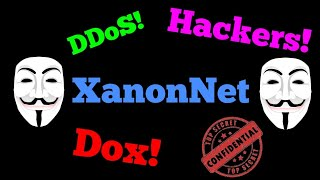 New Android Hacking App! Introducing XanonNet! Made by CyberCrime_ [DDoS Tool]