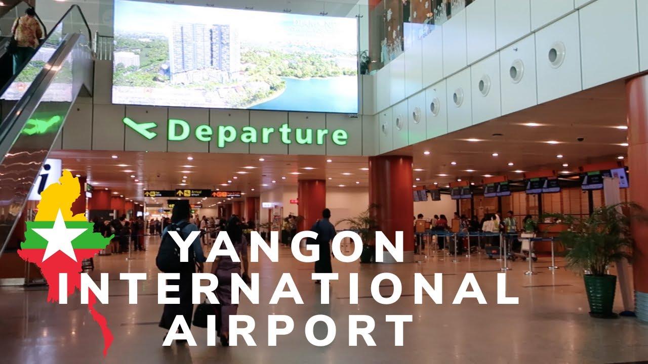 Yangon International Airport Myanmar Youtube