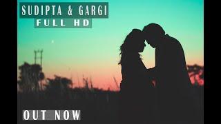 #PRE_WEDDING_SUDIPTA_AND_GARGI_OUT_NOW@2018