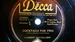 Carmen Cavallaro - Cocktails for two 1945