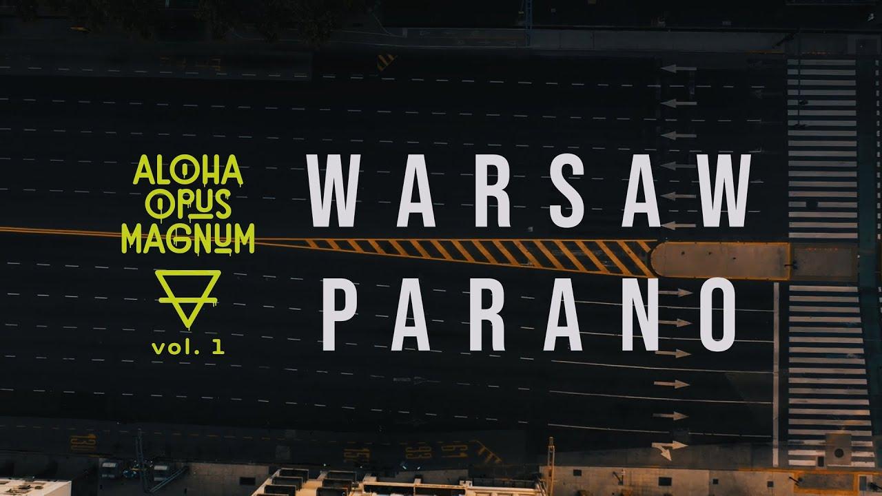 WdoWA, Esz, Proceente, Emazet, Łysonżi - Warsaw Parano (prod. Mayor)