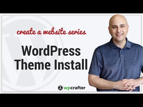 How To Install WordPress Theme And Child Theme