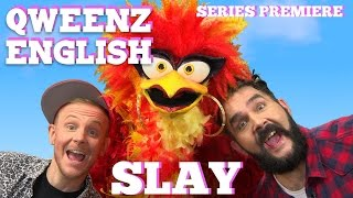"""QWEENZ ENGLISH Series Premiere Episode """"SLAY"""" Featuring ADAM JOSEPH, JONNY MCGOVERN and MISS FUEGO"""