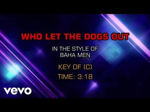 Baha Men - Who Let The Dogs Out (Karaoke)